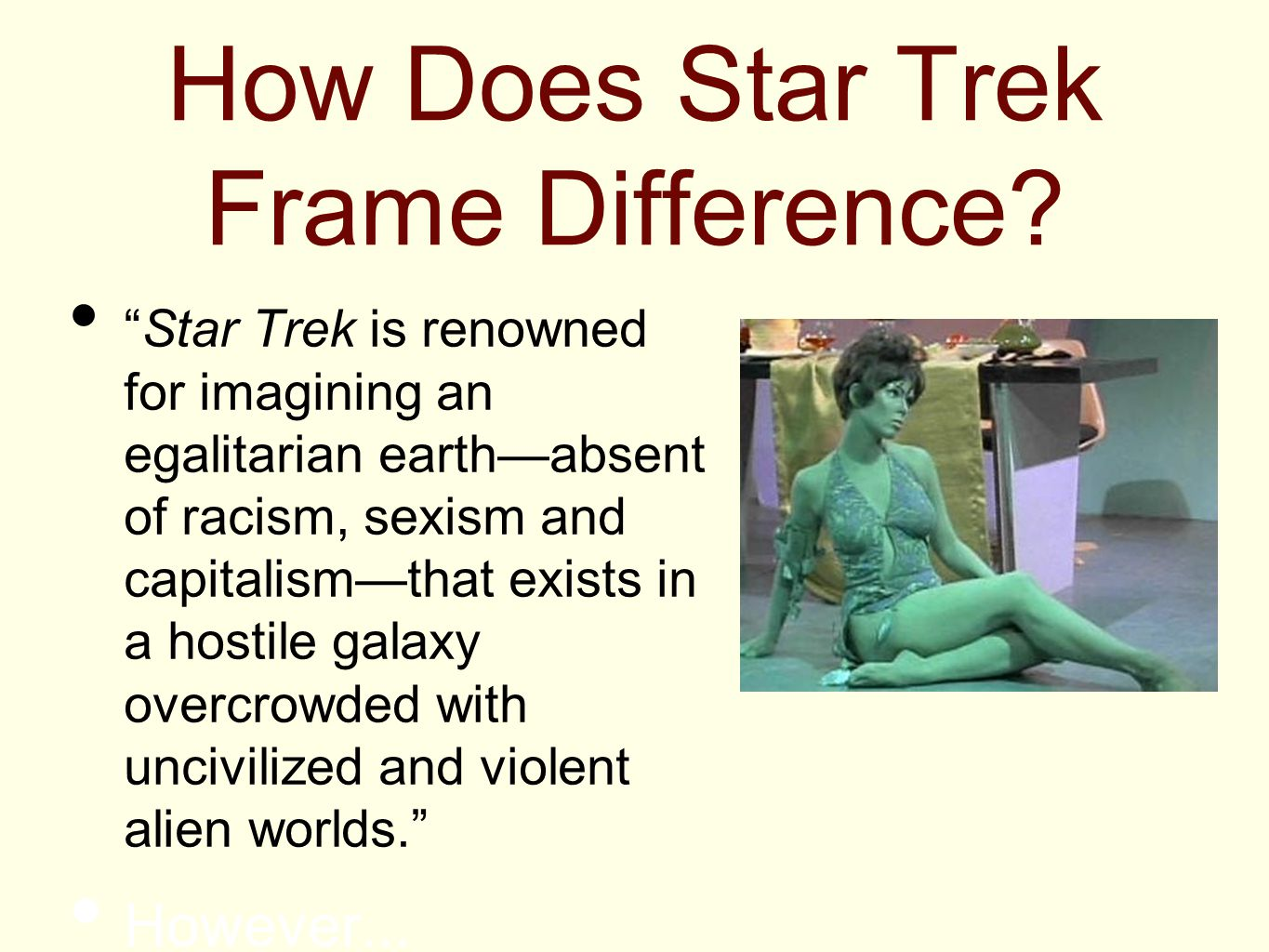 How Does Star Trek Frame Difference.