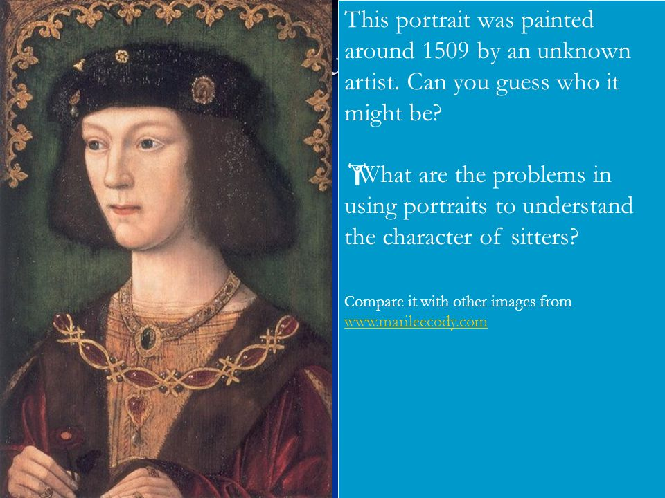  Your task This portrait was painted around 1509 by an unknown artist.