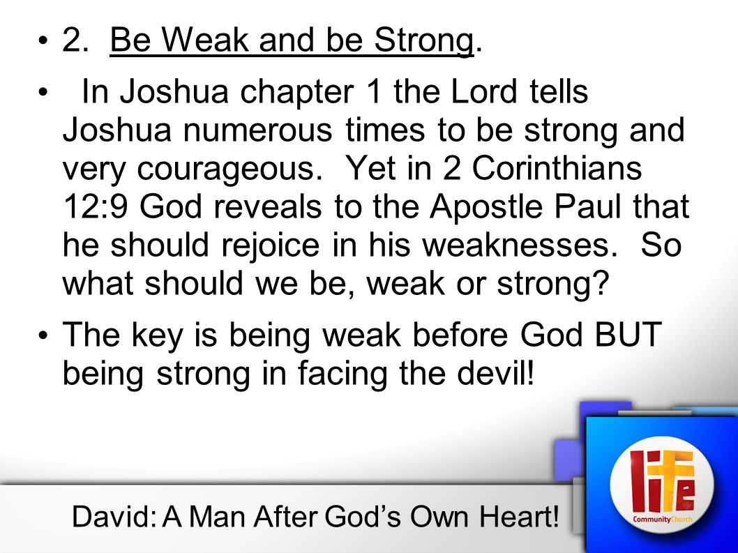 2.Be Weak and be Strong.