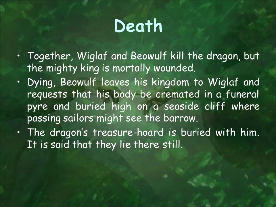 Death Together, Wiglaf and Beowulf kill the dragon, but the mighty king is mortally wounded.