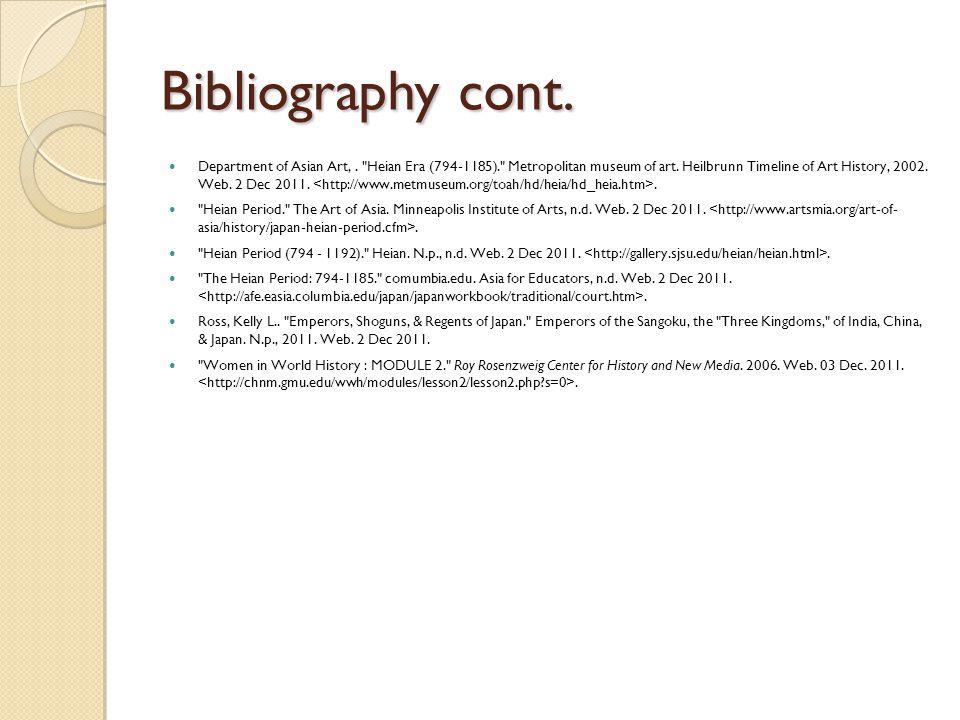 Bibliography cont. Department of Asian Art,. Heian Era (794-1185). Metropolitan museum of art.