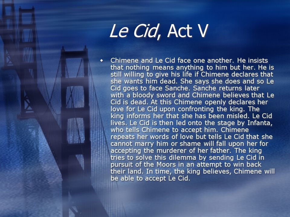 Le Cid, Act V  Chimene and Le Cid face one another.