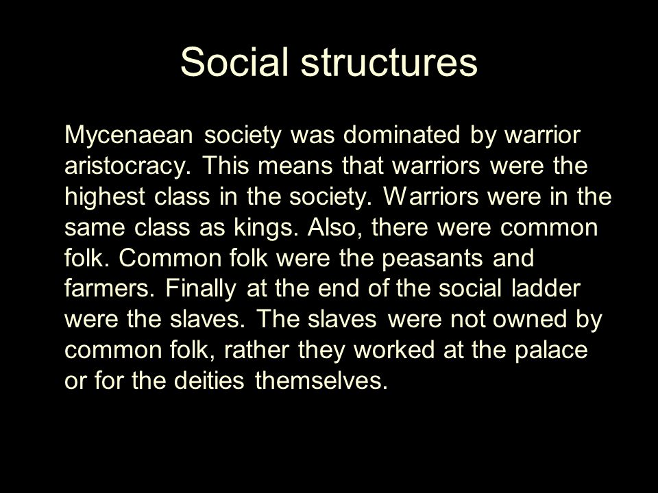Politics the structure of Mycenaean politics is not fully known.