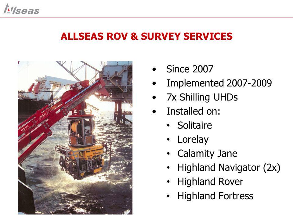 ROV Fitted on the ROV Standard Equipment: USBL/LBL DVL Octans DQ Multi-beam TSS-350 SVX Optional Equipment: Lodestar INS