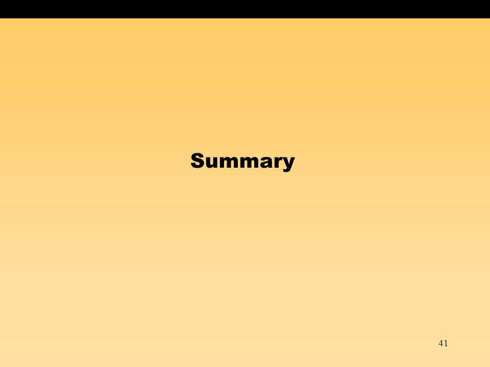 41 Summary