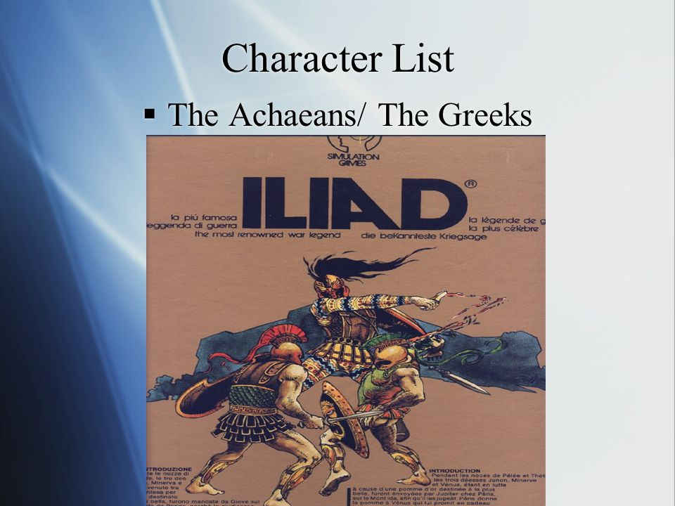 Character List  The Achaeans/ The Greeks