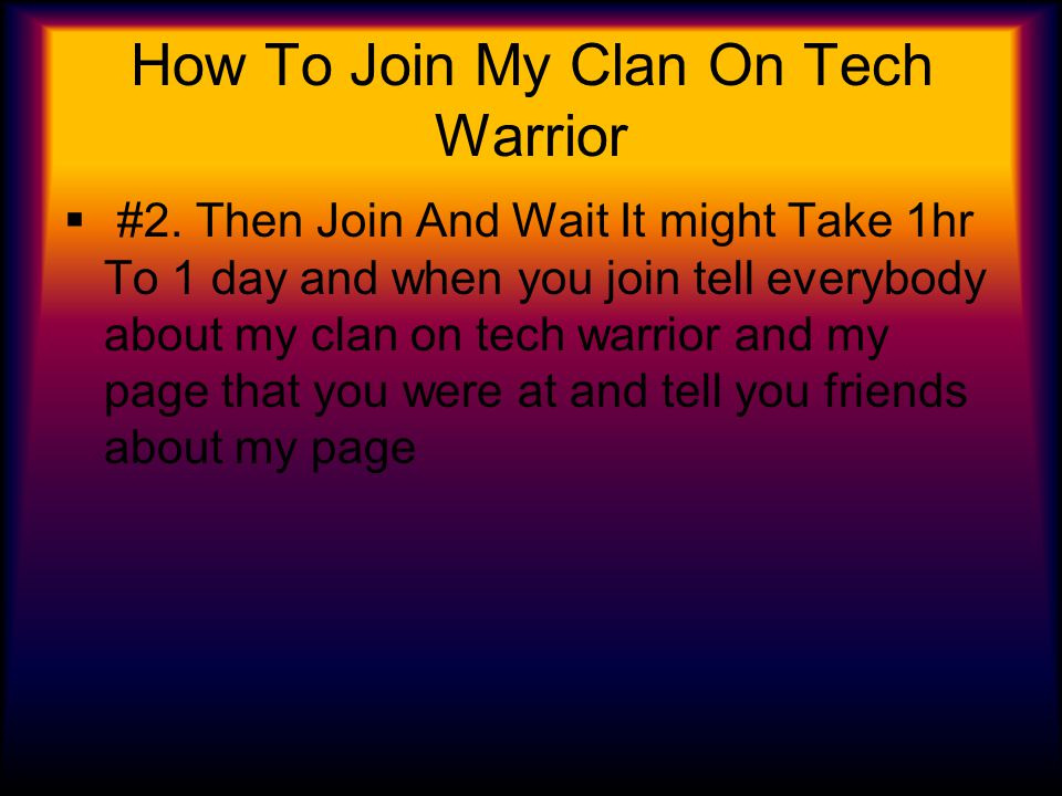 How To Join My Clan On Tech Warrior  #2.
