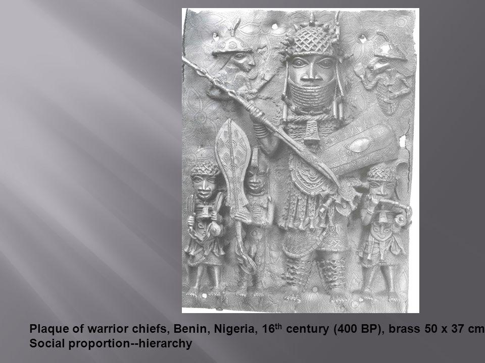 Plaque of warrior chiefs, Benin, Nigeria, 16 th century (400 BP), brass 50 x 37 cm Social proportion--hierarchy
