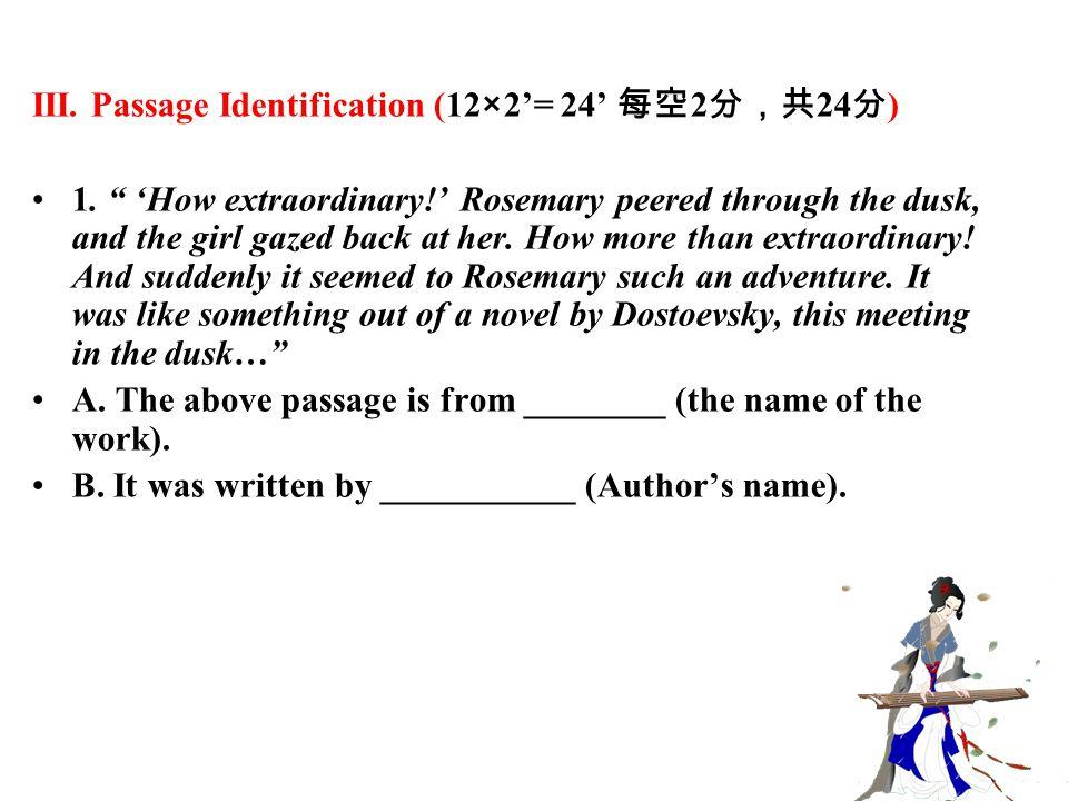 III. Passage Identification (12×2'= 24' 每空 2 分,共 24 分 ) 1.