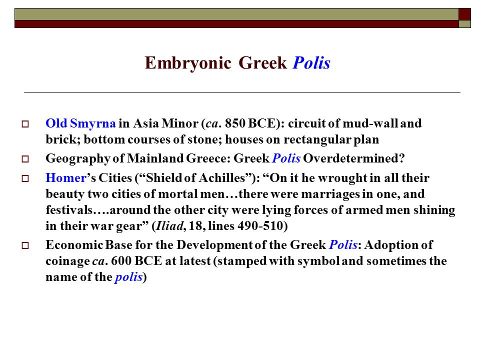 Embryonic Greek Polis  Old Smyrna in Asia Minor (ca.
