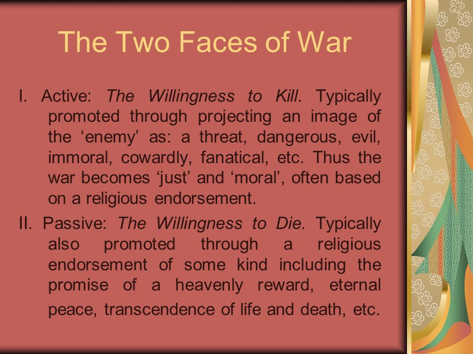 The Two Faces of War I. Active: The Willingness to Kill.
