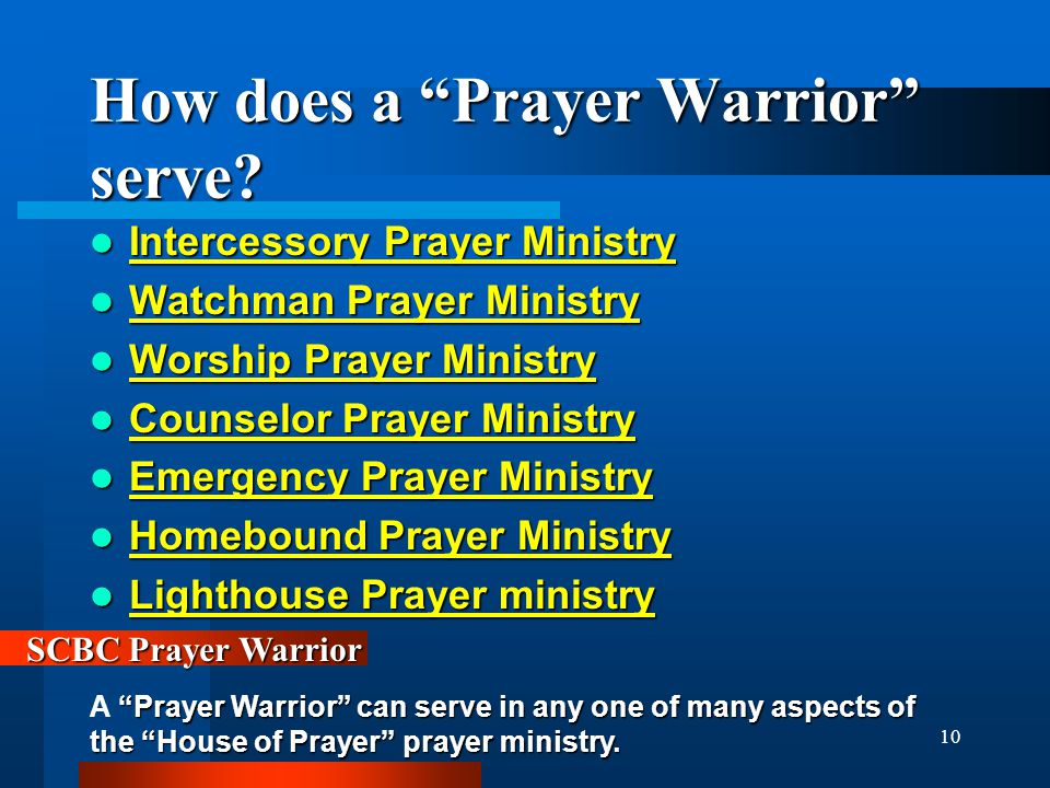 10 How does a Prayer Warrior serve.