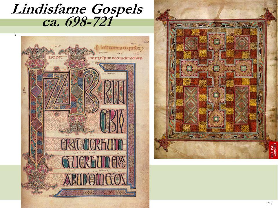 11 Lindisfarne Gospels ca. 698-721.