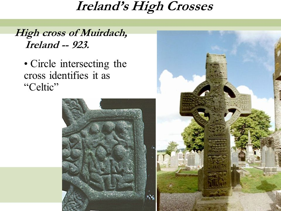 15 Ireland's High Crosses High cross of Muirdach, Ireland -- 923.