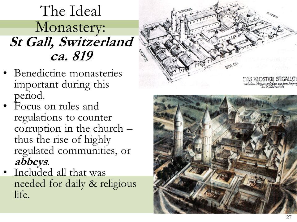 27 The Ideal Monastery: St Gall, Switzerland ca.