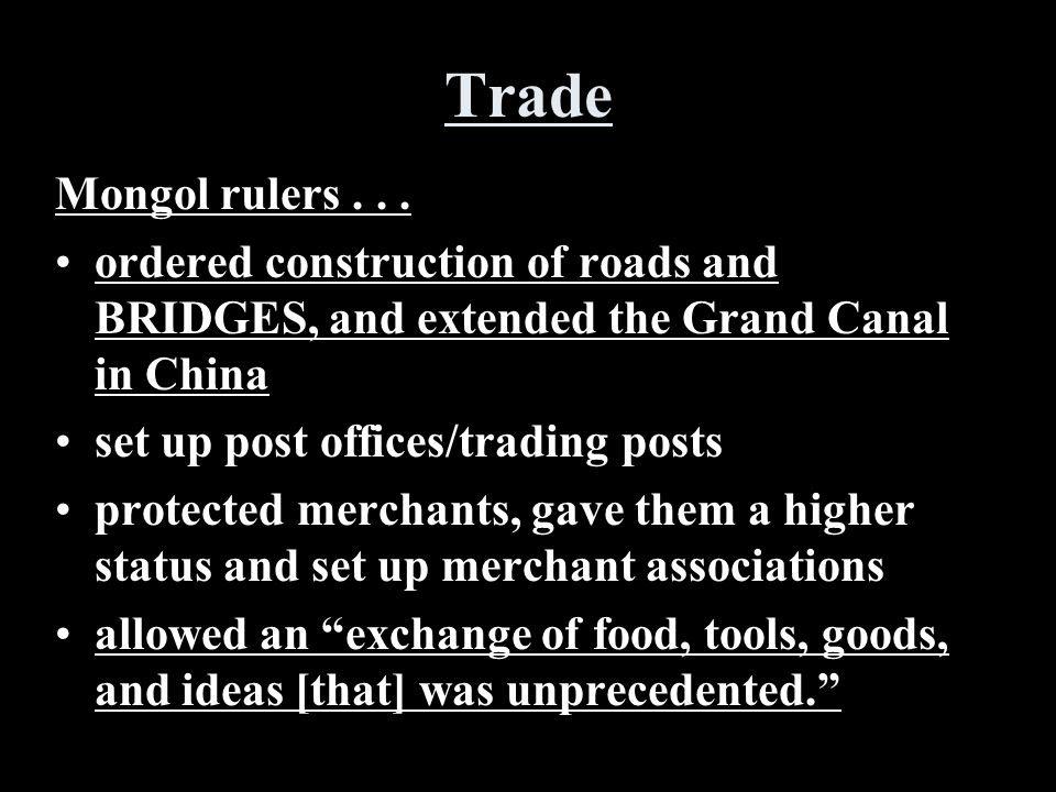 Trade Mongol rulers...