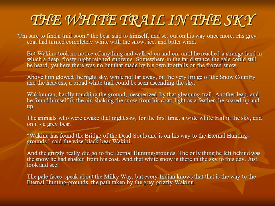 THE WOLF TRICKS THE COYOTE TRICKSTER http://www.shoshoneindian.com/legend_001.htm The Shoshone people saw the Wolf as a creator God and they respected him greatly.