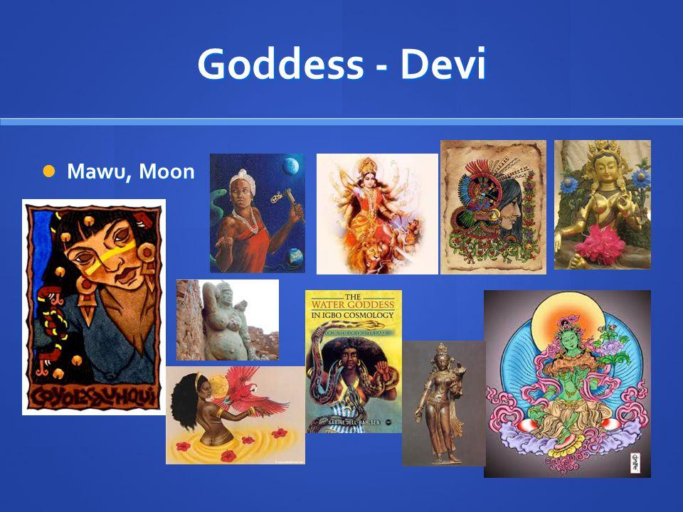 Goddess - Devi Mawu, Moon Mawu, Moon