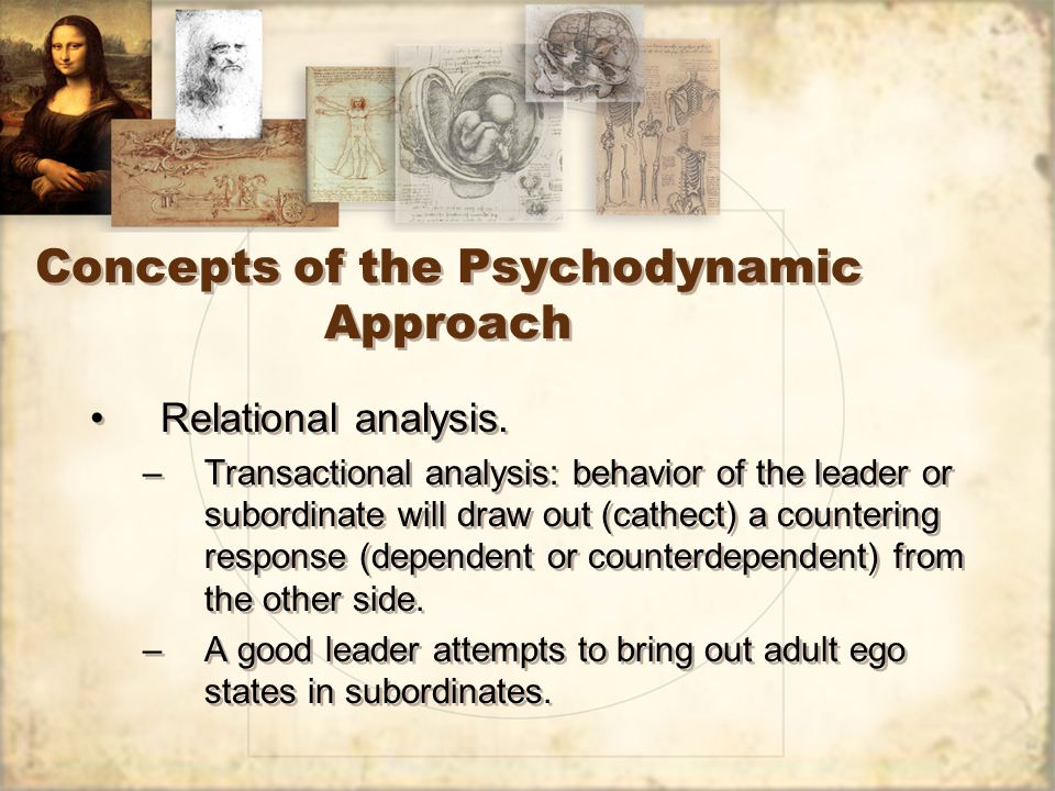 Concepts of the Psychodynamic Approach Relational analysis.