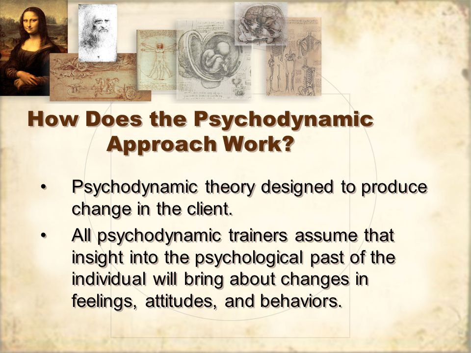 How Does the Psychodynamic Approach Work.