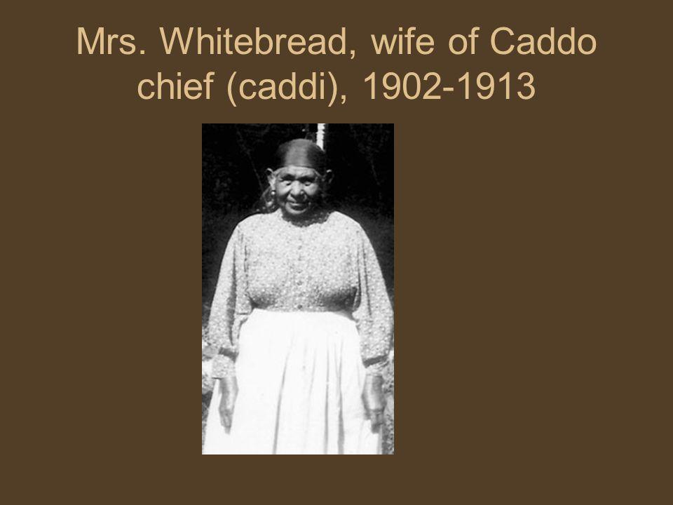 Mrs. Whitebread, wife of Caddo chief (caddi), 1902-1913