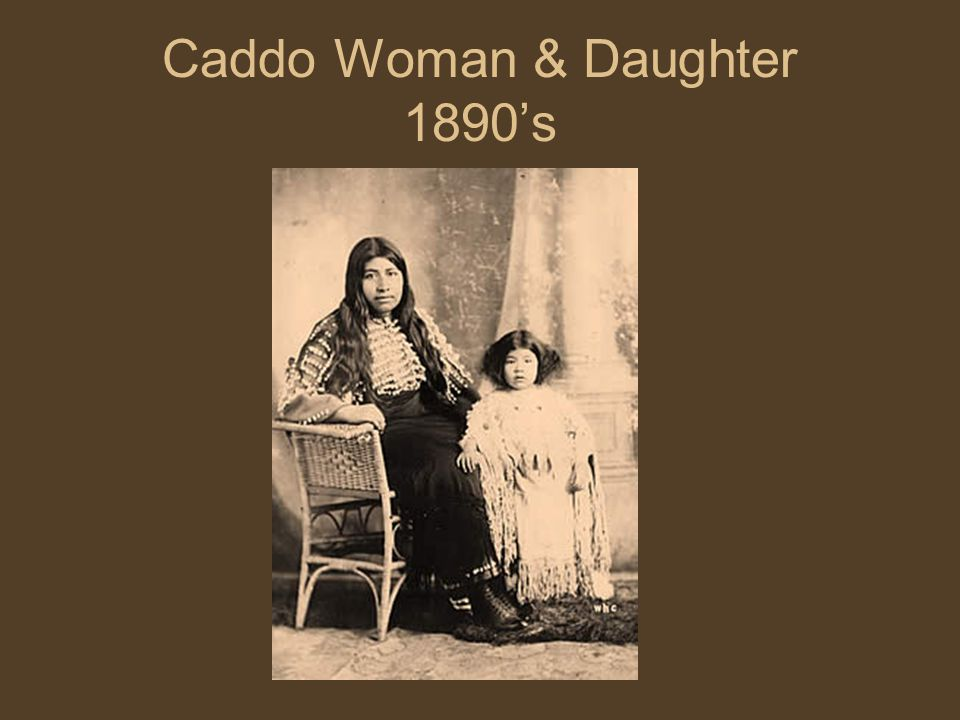 Caddo Woman & Daughter 1890's