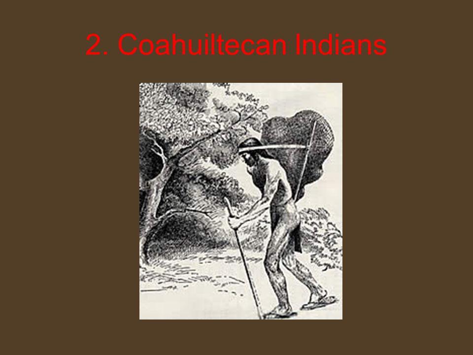 2. Coahuiltecan Indians