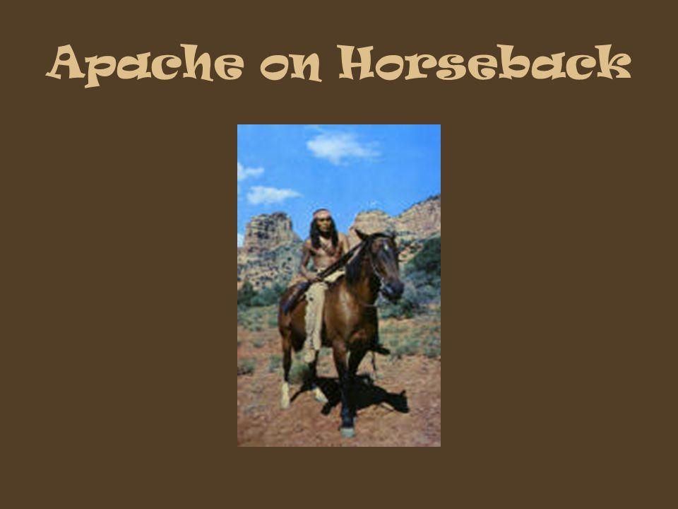 Apache on Horseback