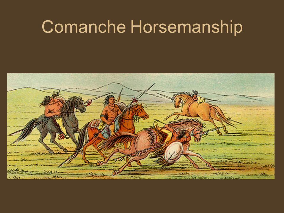 Comanche Horsemanship