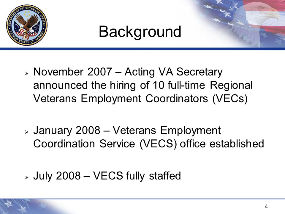 5 Mission Statement  Lead Department efforts to attract, recruit, and hire veterans into the VA, particularly severely injured veterans.