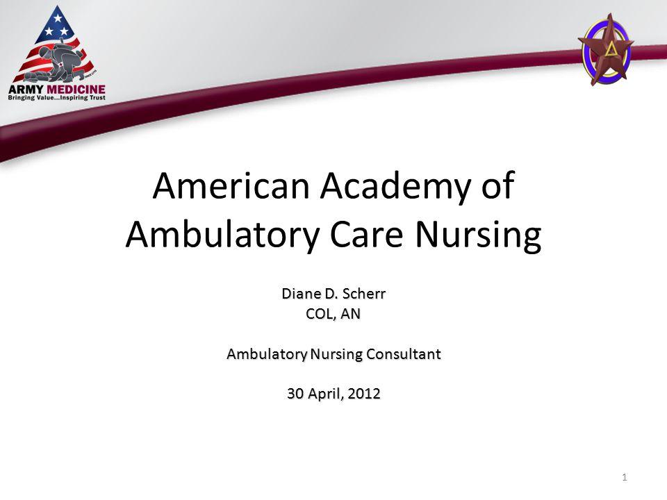 American Academy of Ambulatory Care Nursing Diane D.
