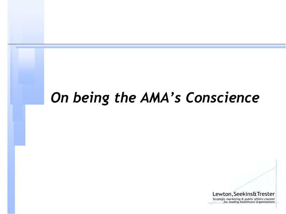 On being the AMA's Conscience