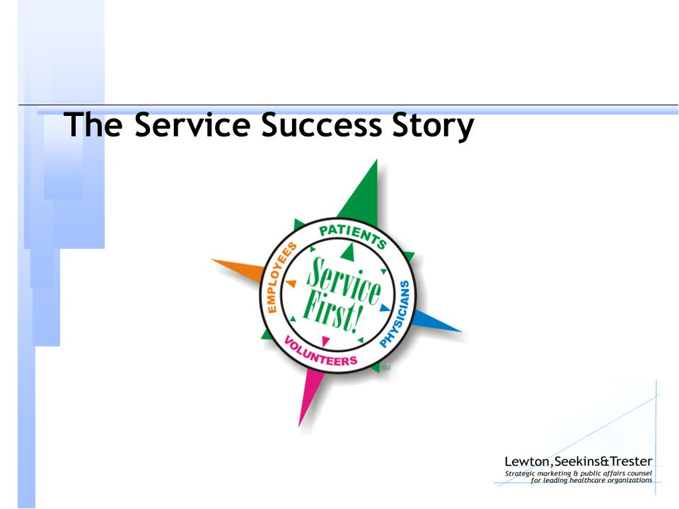 The Service Success Story