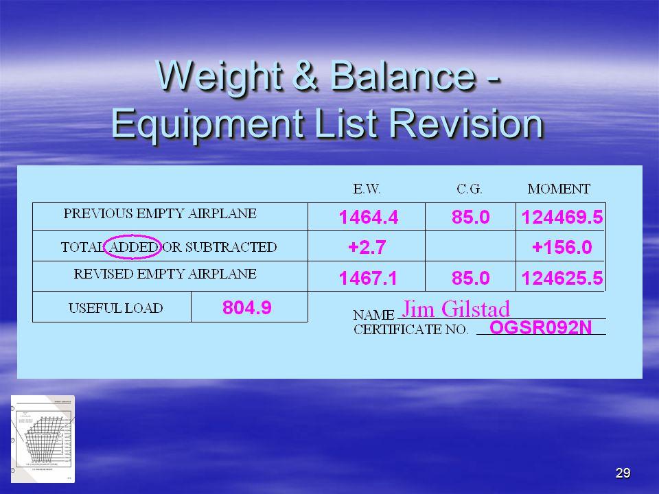 29 Weight & Balance - Equipment List Revision
