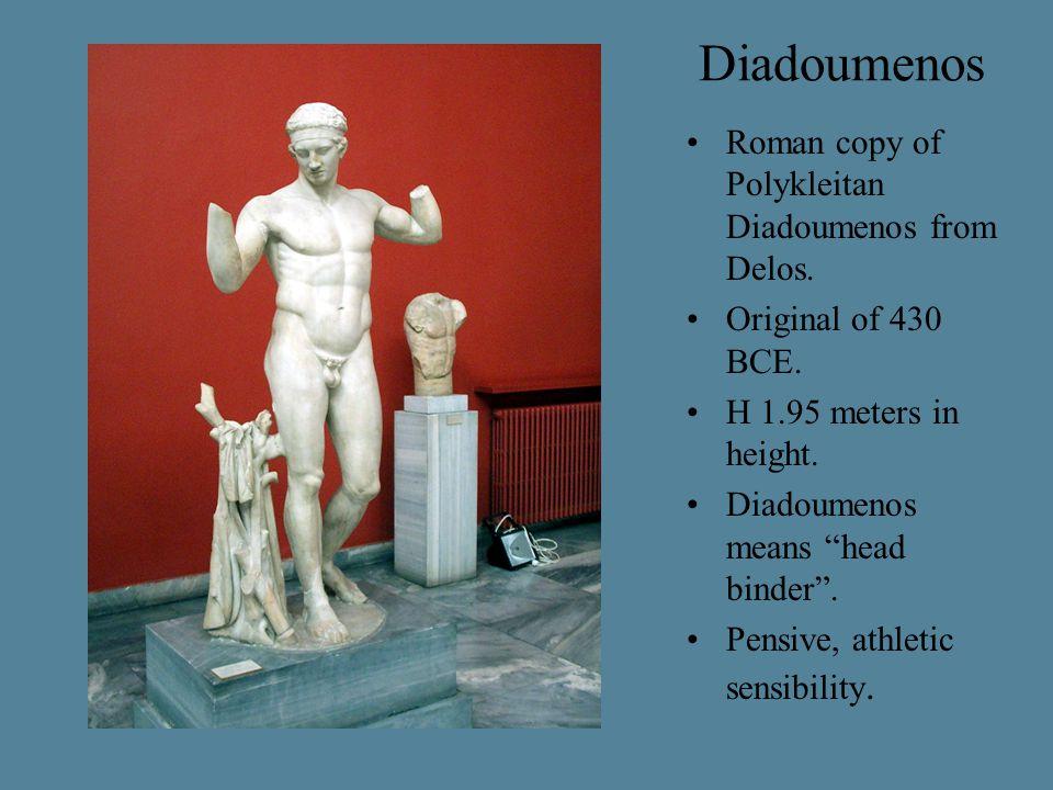 "Diadoumenos Roman copy of Polykleitan Diadoumenos from Delos. Original of 430 BCE. H 1.95 meters in height. Diadoumenos means ""head binder"". Pensive,"