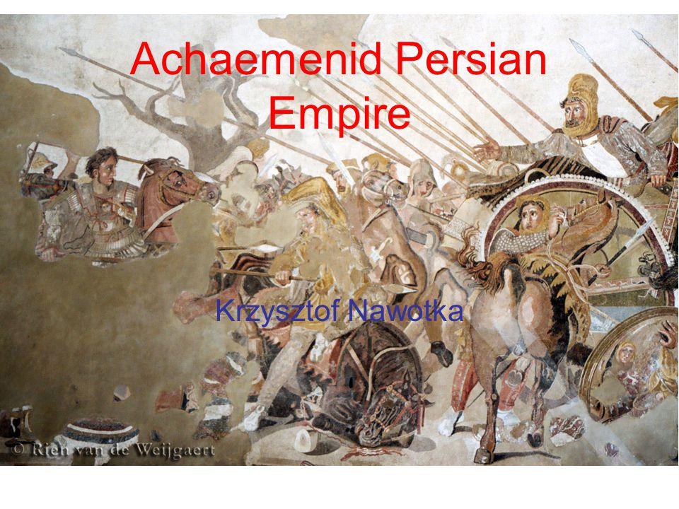 Achaemenid Persian Empire Krzysztof Nawotka