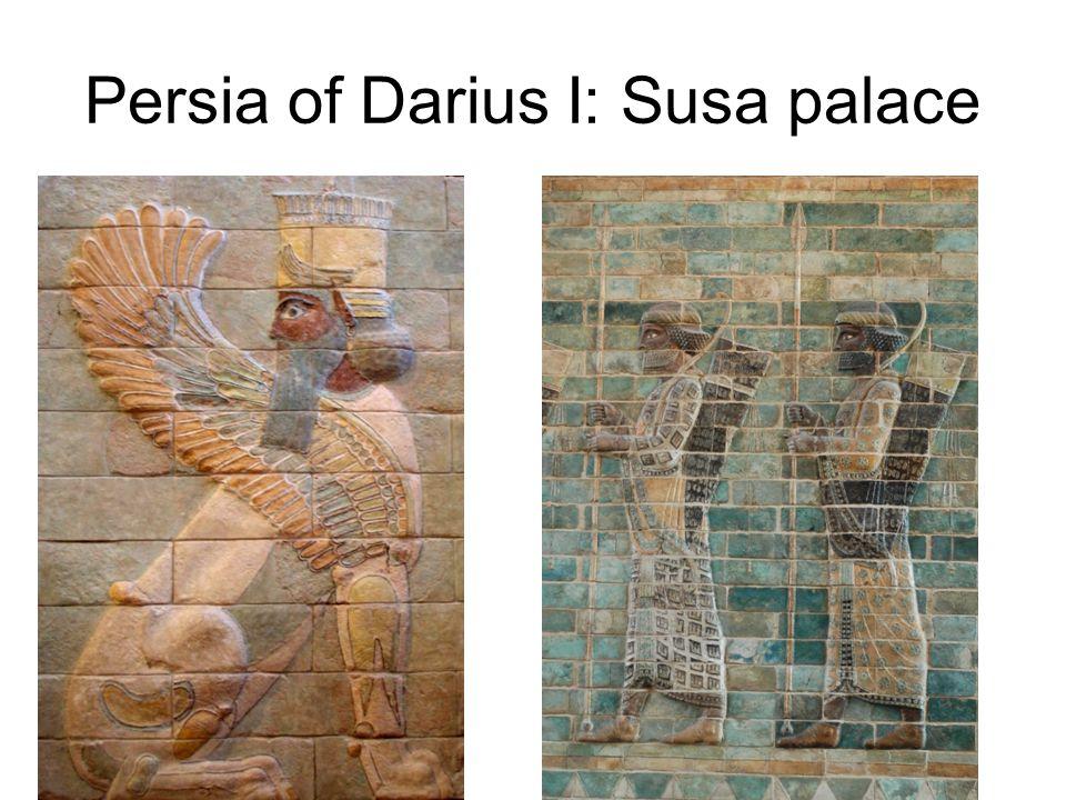 Persia of Darius I: Susa palace
