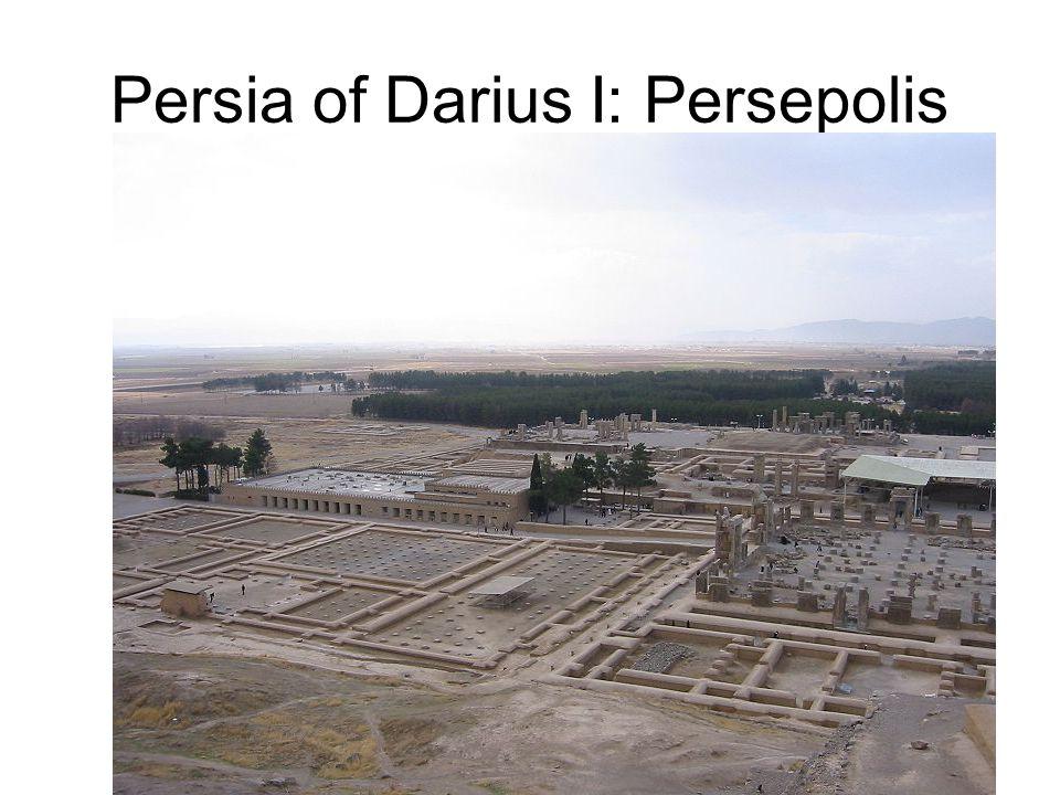 Persia of Darius I: Persepolis