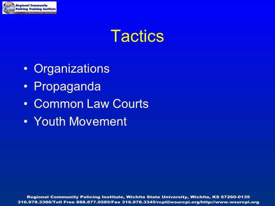 Tactics Organizations Propaganda Common Law Courts Youth Movement