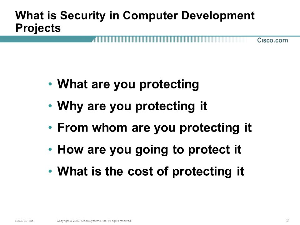 23 Copyright © 2003, Cisco Systems, Inc.All rights reserved.