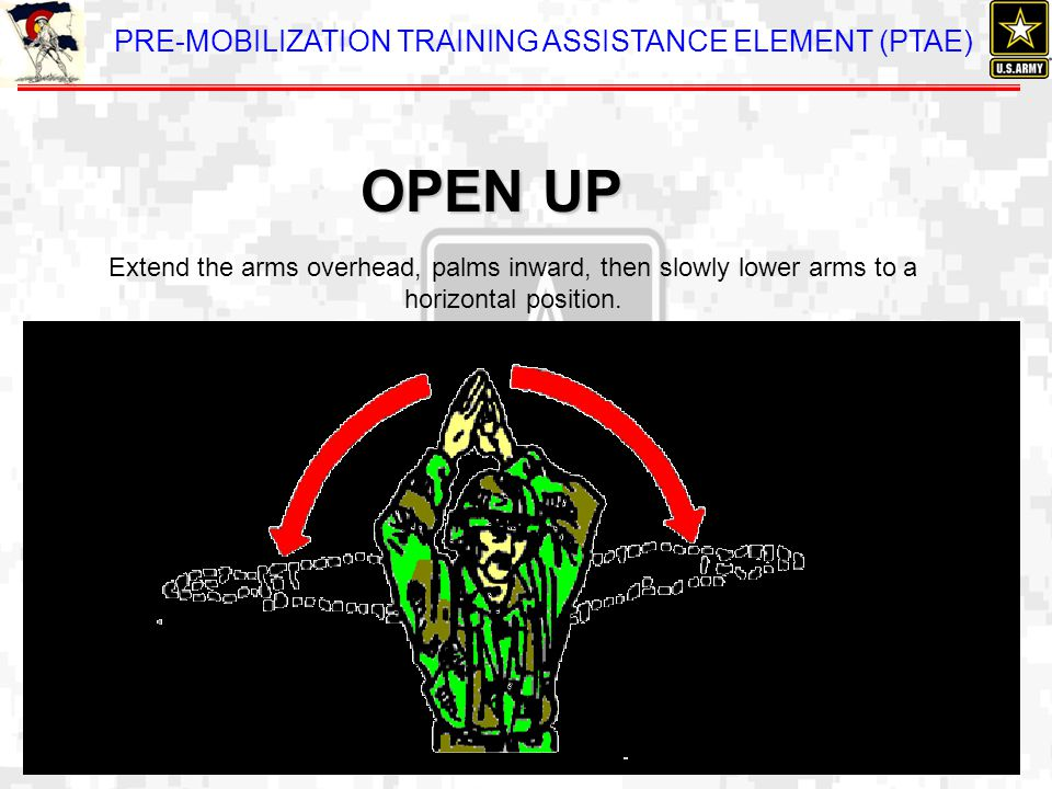OPEN UP Extend the arms overhead, palms inward, then slowly lower arms to a horizontal position.