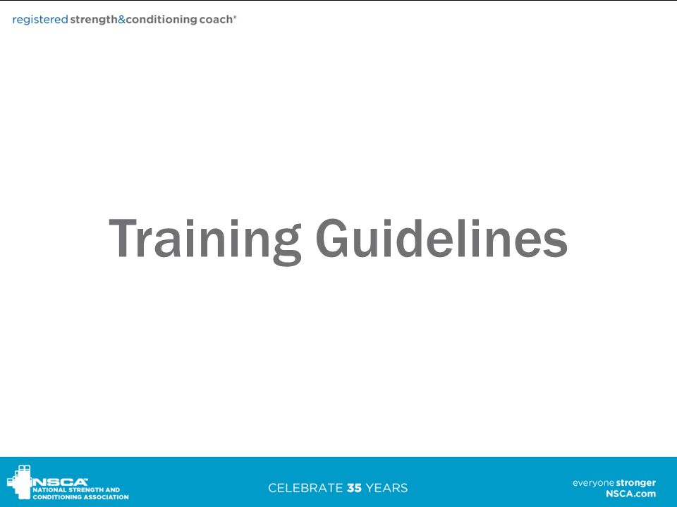 Training Guidelines