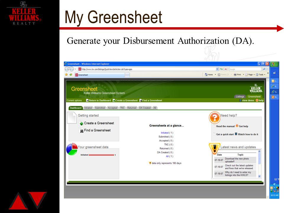 My Greensheet Generate your Disbursement Authorization (DA).