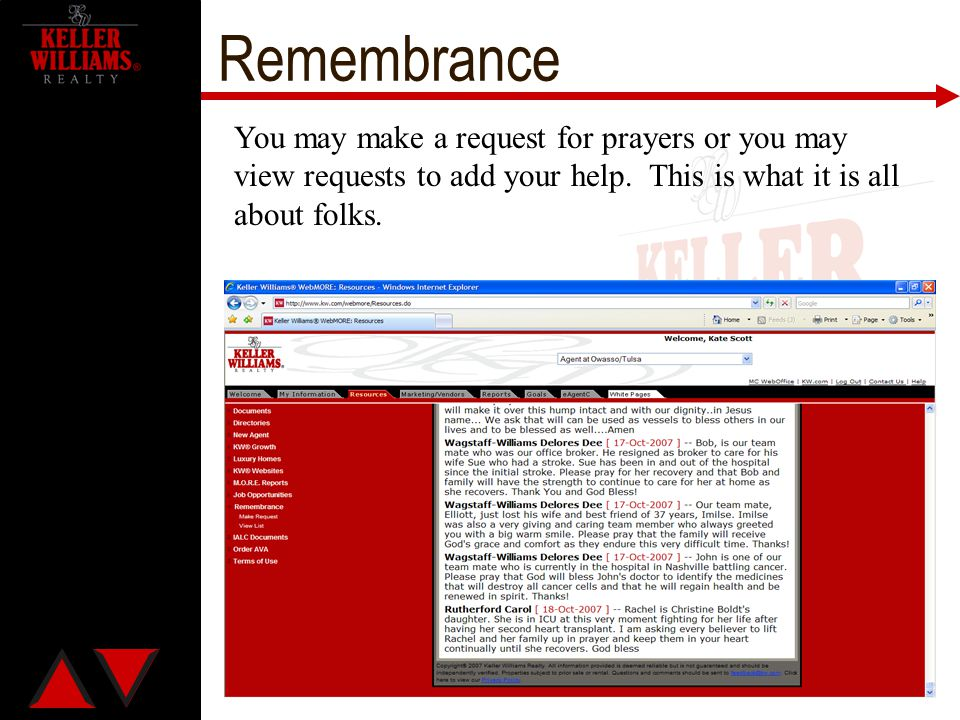 Remembrance You may make a request for prayers or you may view requests to add your help. This is what it is all about folks.