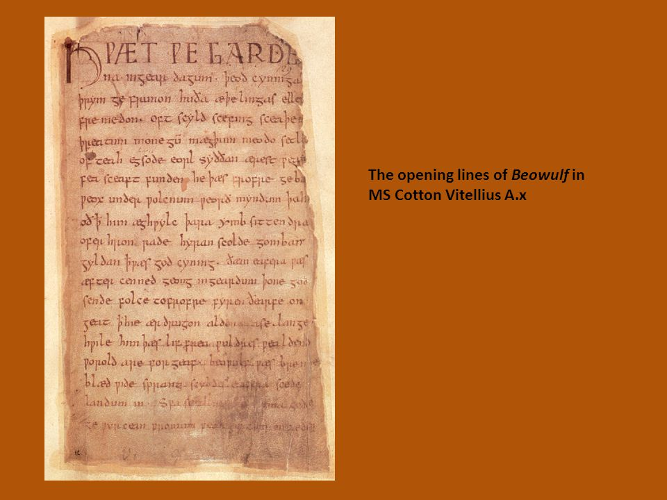 The opening lines of Beowulf in MS Cotton Vitellius A.x