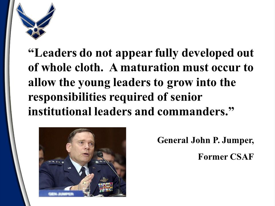 General John P. Jumper, Former CSAF Leaders do not appear fully developed out of whole cloth.