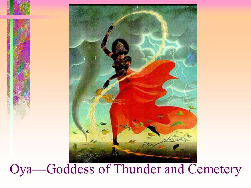 Oya—Goddess of Thunder and Cemetery