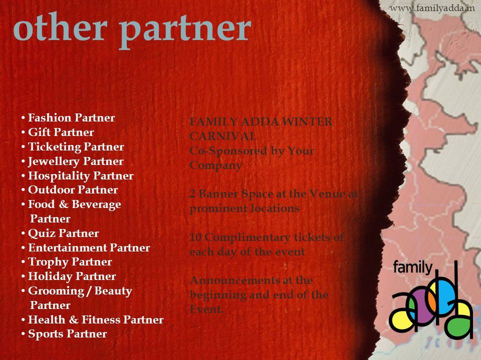 www.familyadda.in other partner Fashion Partner Gift Partner Ticketing Partner Jewellery Partner Hospitality Partner Outdoor Partner Food & Beverage P