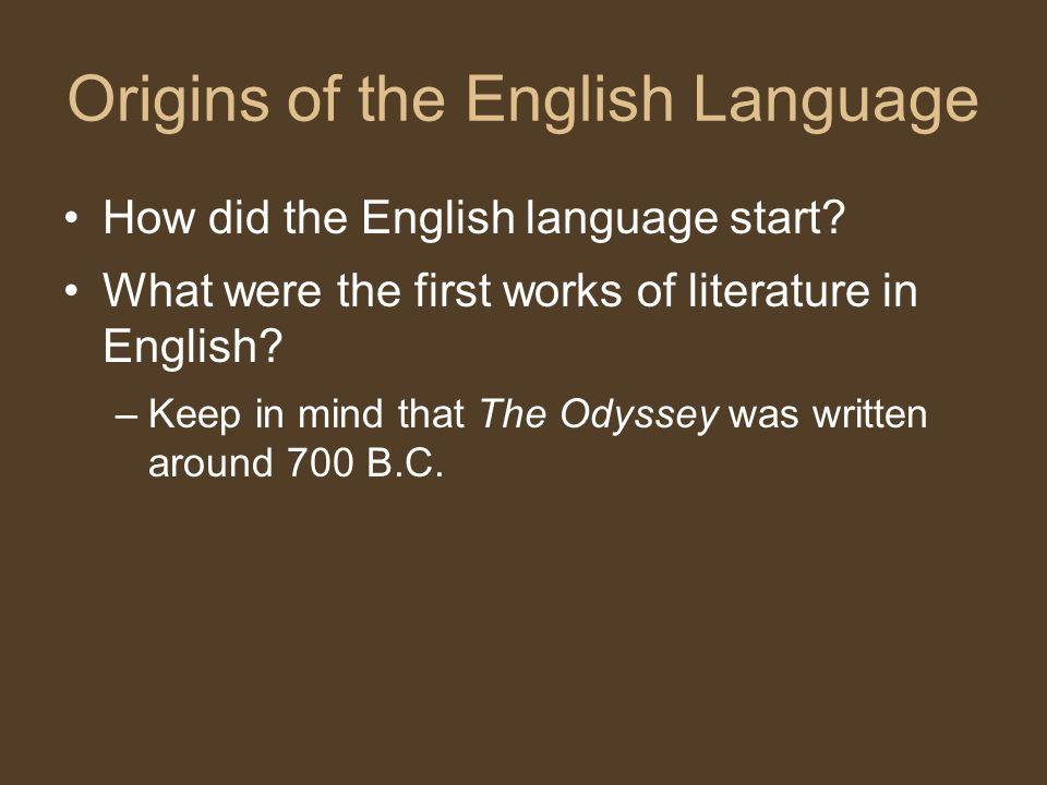 Origins of the English Language How did the English language start.
