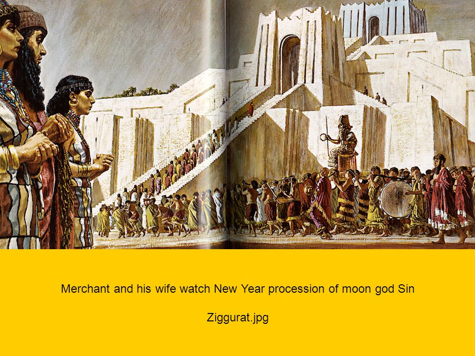 Merchant and his wife watch New Year procession of moon god Sin Ziggurat.jpg